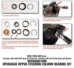 Reproduction Upgraded Upper Steering Column Bearing Kit