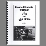 How To Eliminate Window Rattles and Wind Noise Book By Peter Serio